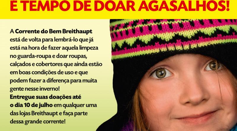 As Lojas Breithaupt lançaram a campanha do agasalho 2017