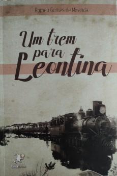 """Noite de Autógrafos da obra """"Um trem para Leontina"""" acontece na sexta-feira - abril 2019 (2)"""
